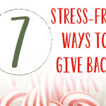 7 Stress-Free Ways to Give Back