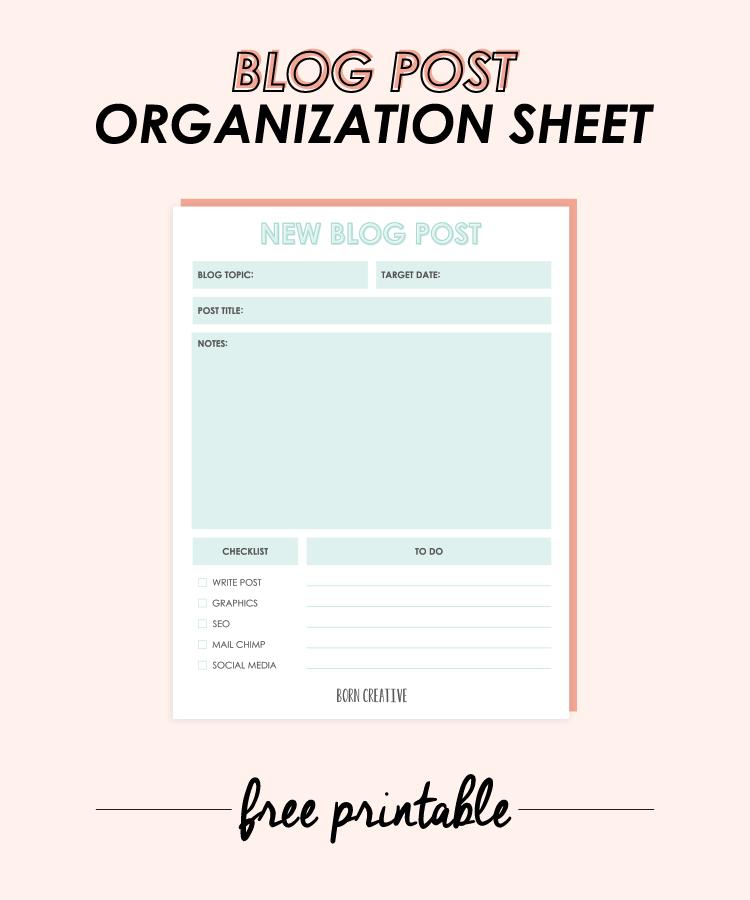 FREE PRINTABLE - Blog Post Organization Sheet & Checklist