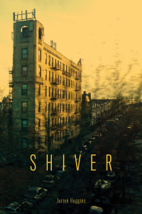 Shiver by Jurien Huggins