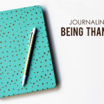 Journaling & Being Thankful