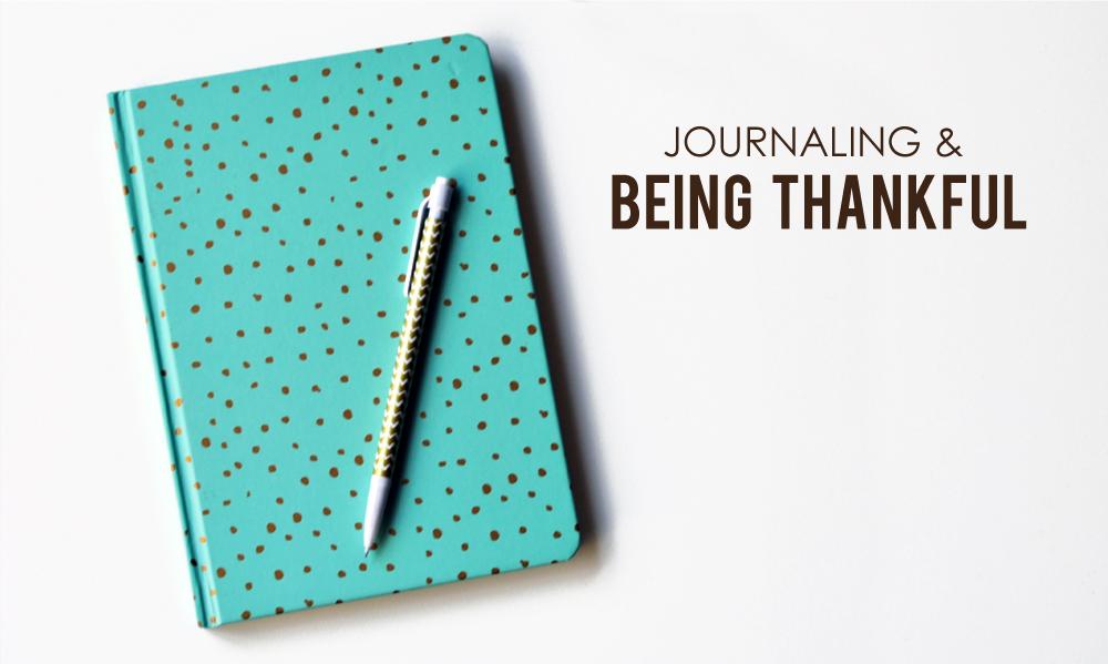 Journaling & Being Thankful