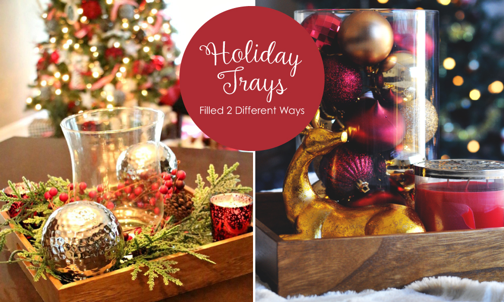 Wooden Holiday Trays filled 2 Different Ways